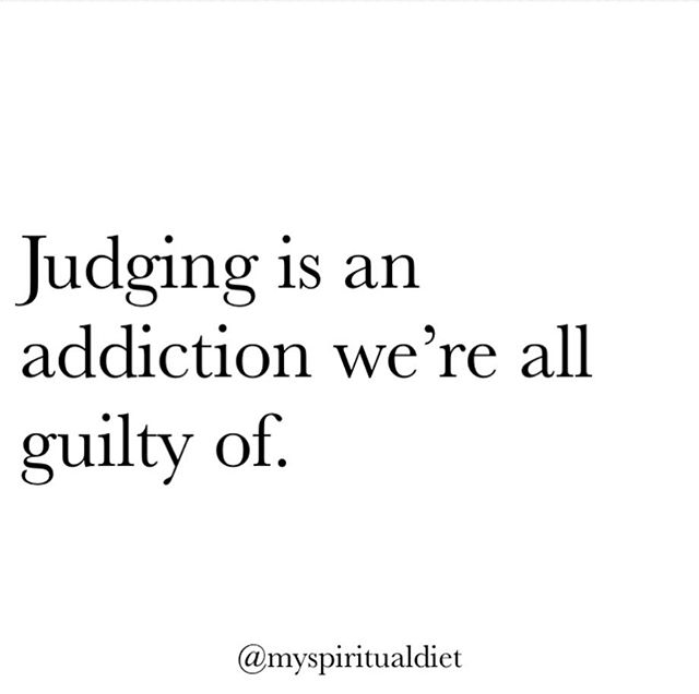 This is one of the lessons I came across this week. There's been so many times I have caught myself reacting to people's behaviours and the worst part is that it was towards people I don't even know. People walking on the street, people doing their own thing and there I am with my thoughts judging them. What for? I have found it's easier to react to the outside world than looking within and asking where is this anger or judgment coming from? I'm not saying we have to stop judging but what I am trying to preach is that everything that exists in the world is there to push us forward and that includes judgement. That can only happen when we learn that behind judgement lies acceptance and when we can accept our own garbage, we can clear it away. #myspiritualdiet #lessonoftheday #quote