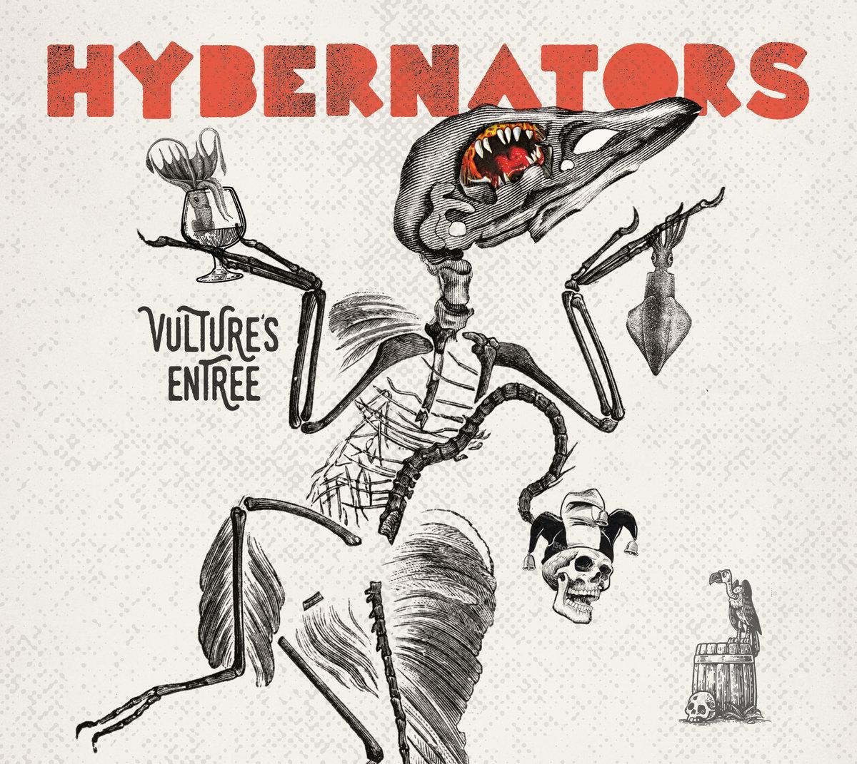 Vulture's Entree EP byThe Hybernators