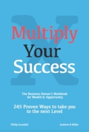 Multiply Your Success by Andrew R Miller