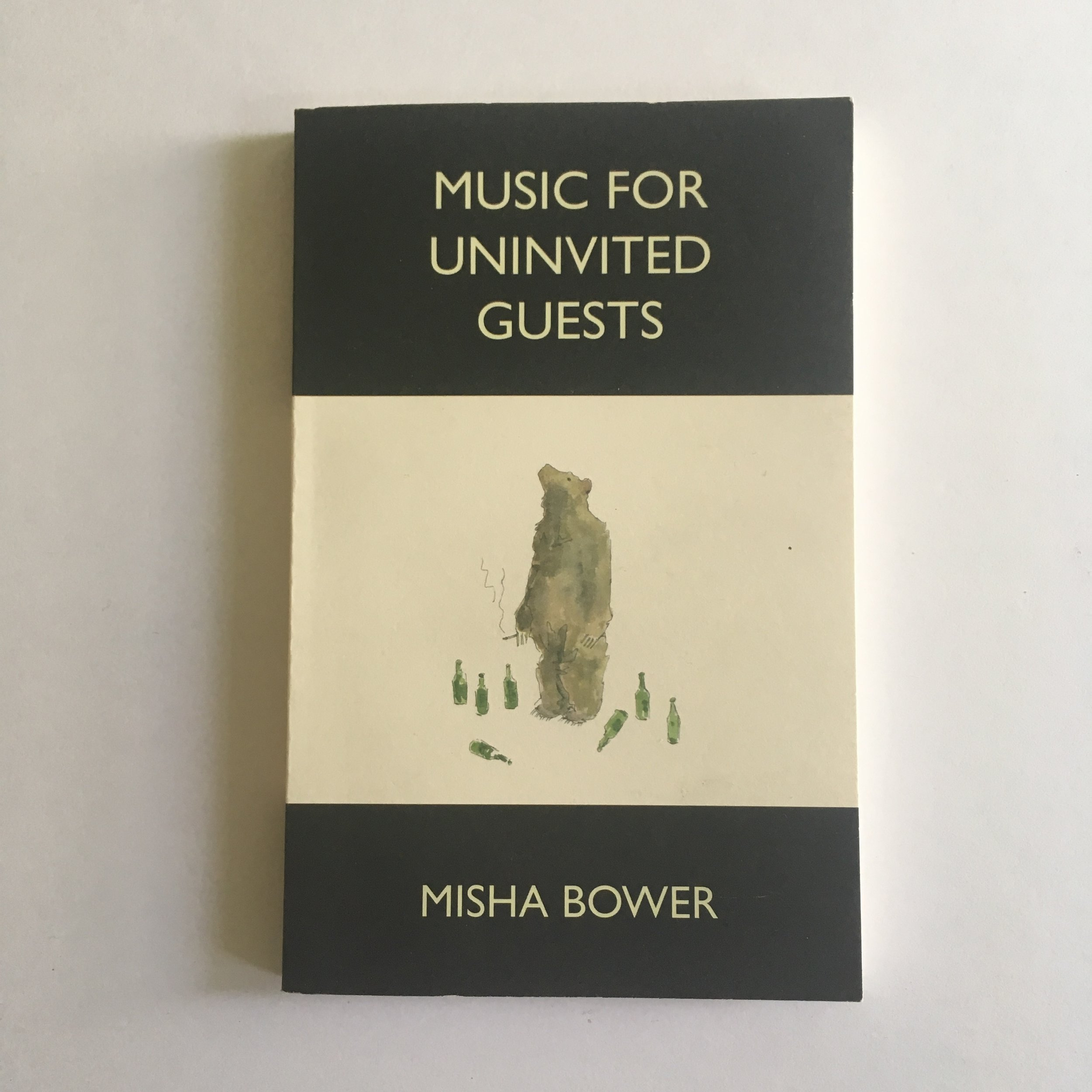 Music of Uninvited Guests - Misha Bower