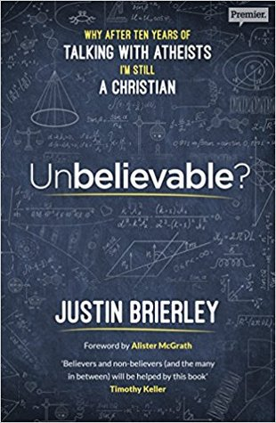 Unbelievable?    by Justin Brierley    Buy on Amazon