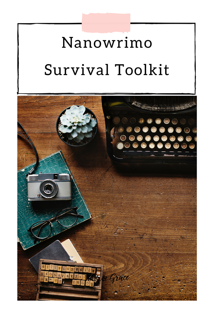 Ink and Grace Blog Nanowrimo Survival Toolkit