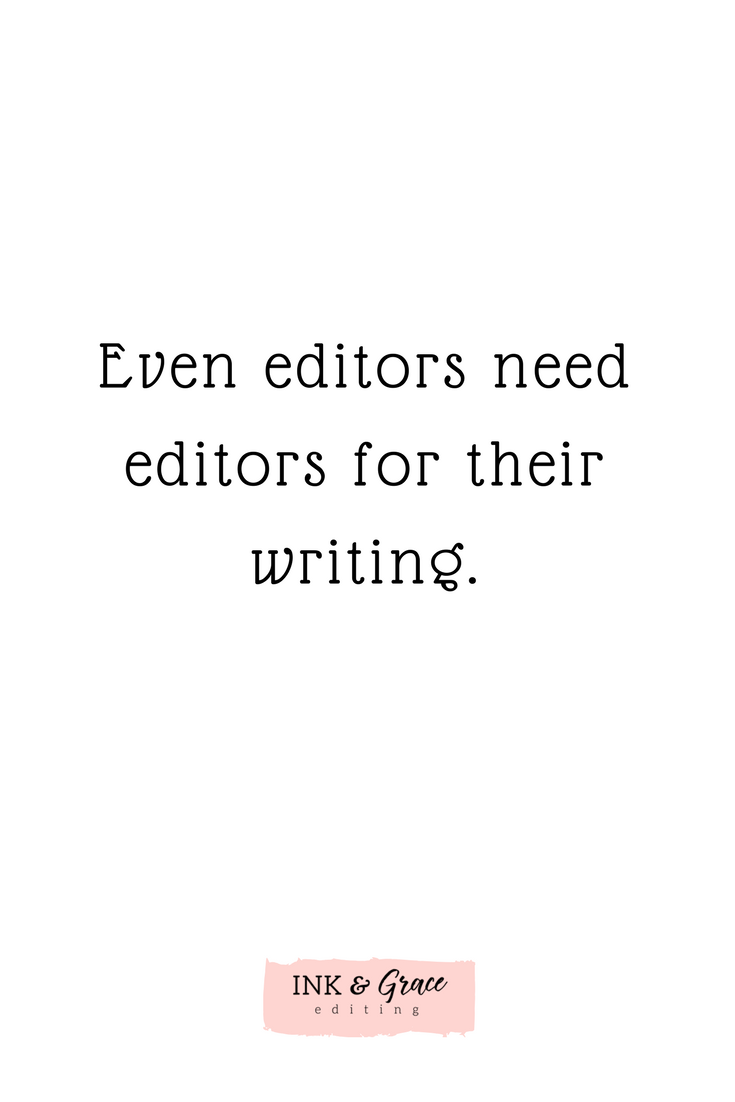 Why everyone needs an editor (even editors)