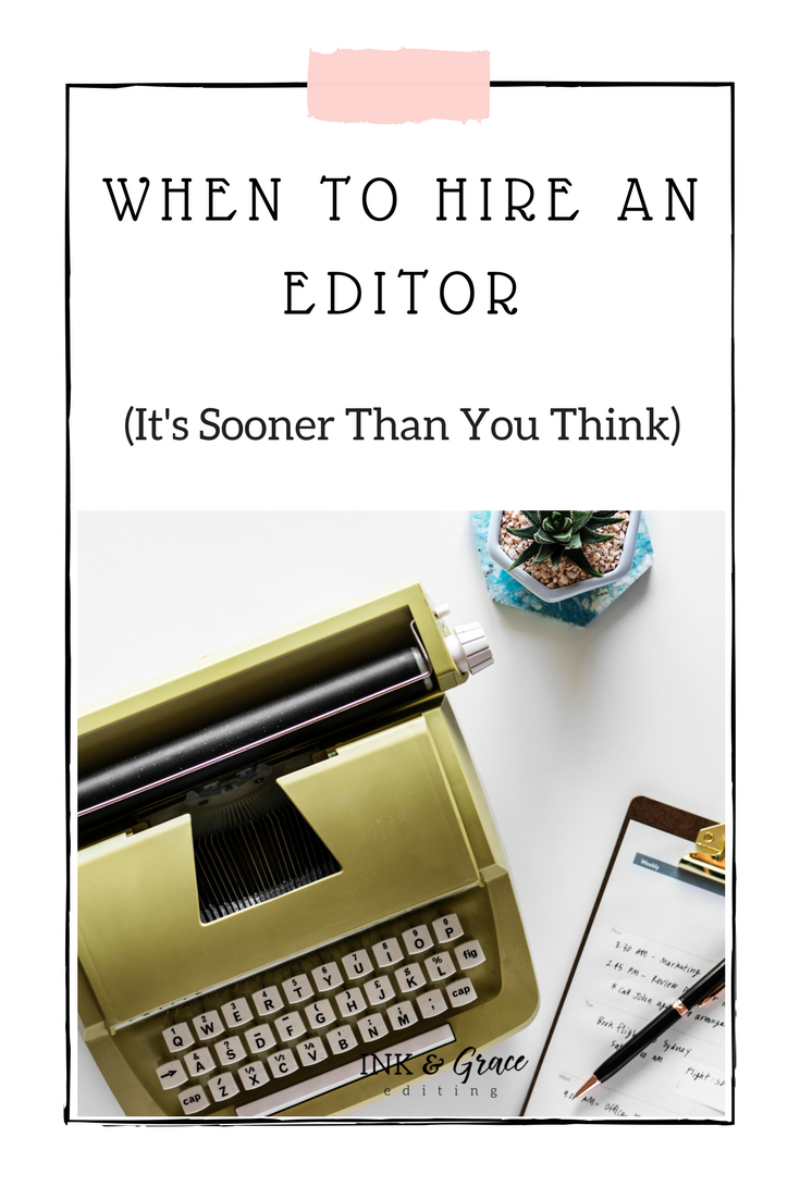 When to Hire an Editor