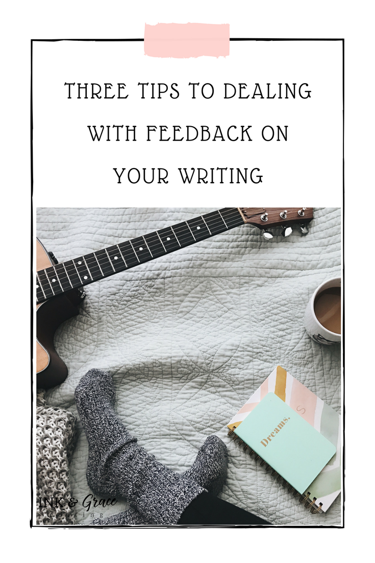 Three Tricks to Dealing with Feedback on Your Writing