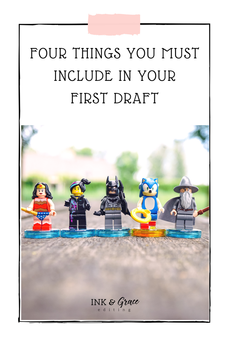 Four Things You MUST Include in Your First Draft