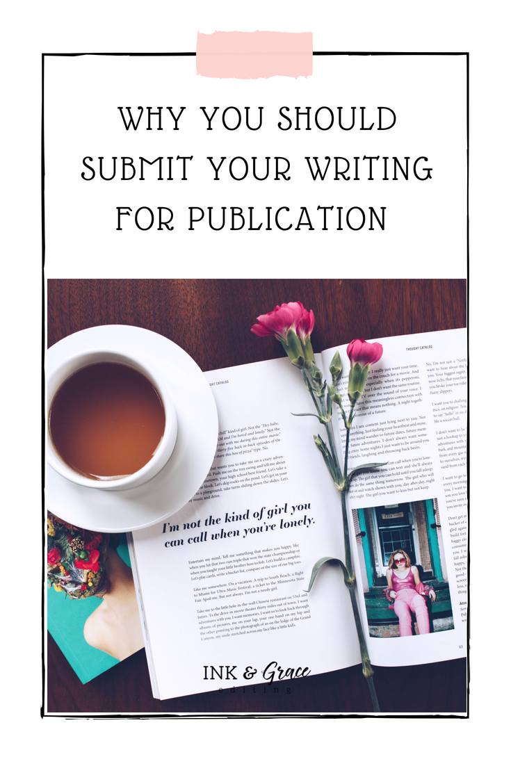 Why You Should Submit Your Writing for Publication