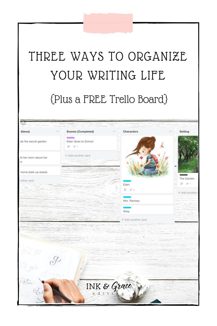 Three Ways to Organize Your Writing Life Plus a Free Trello Board