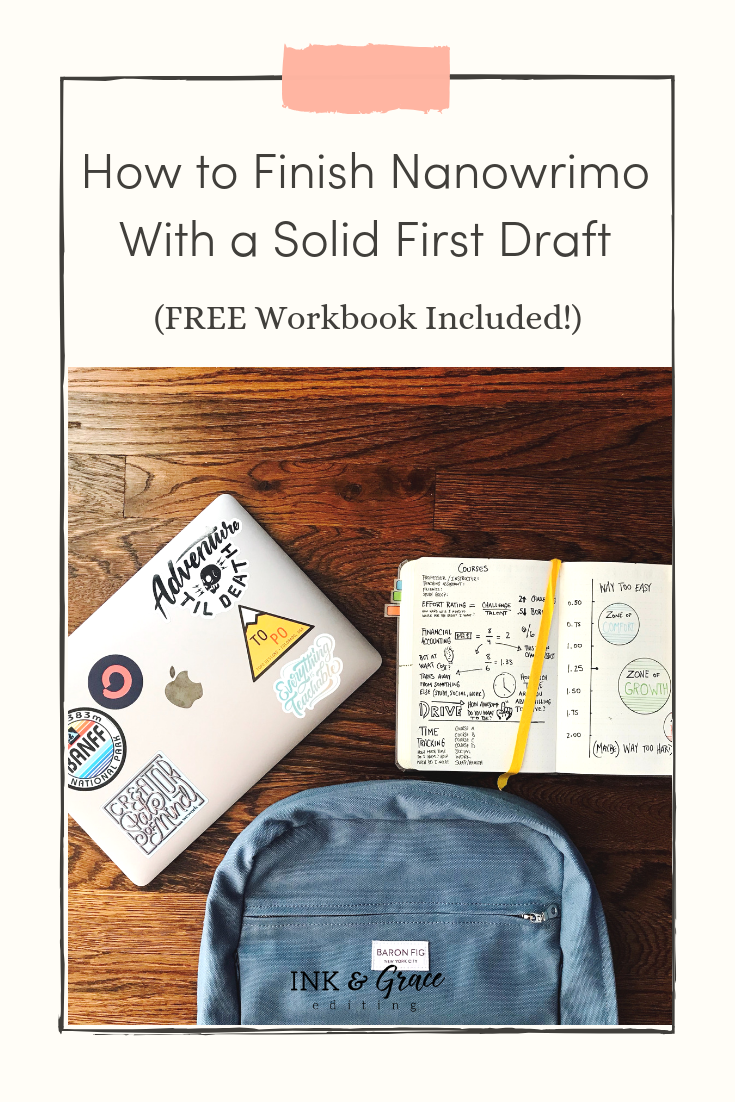 How to Finish Nanowrimo With a Solid First Draft