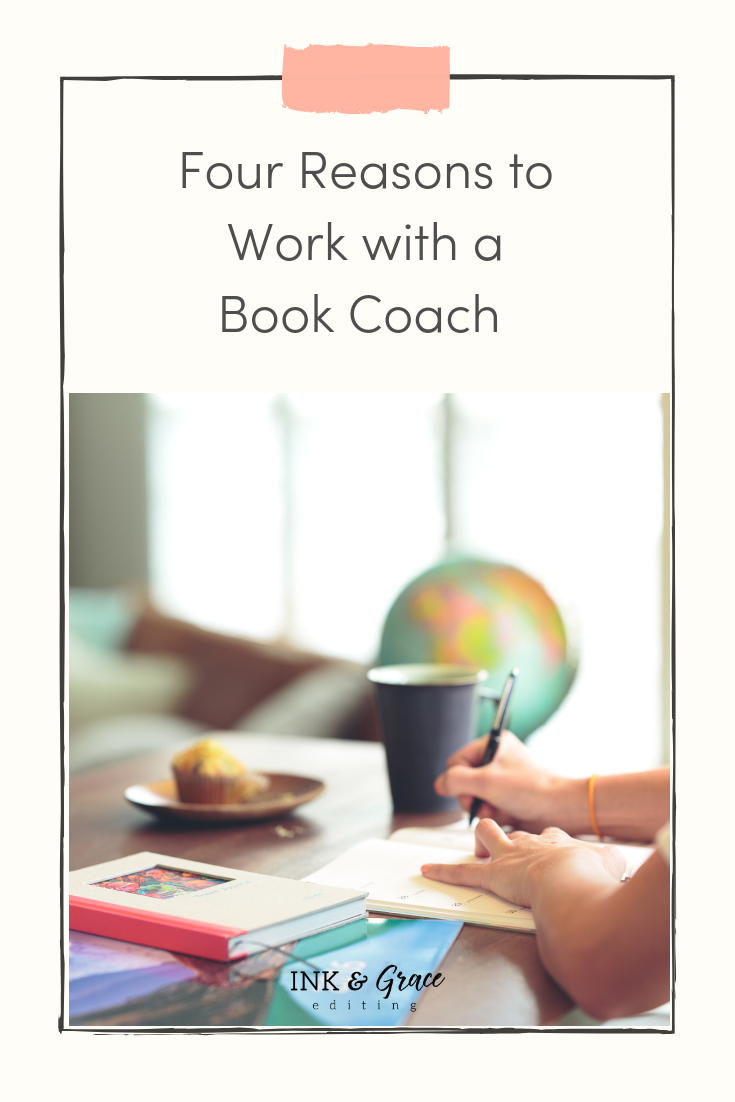 Four Reasons to Work With a Book Coach