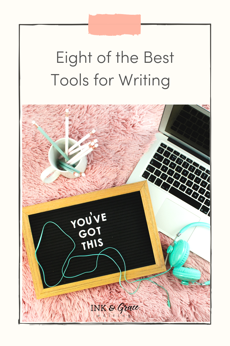 Eight of the Best Tools for Writing