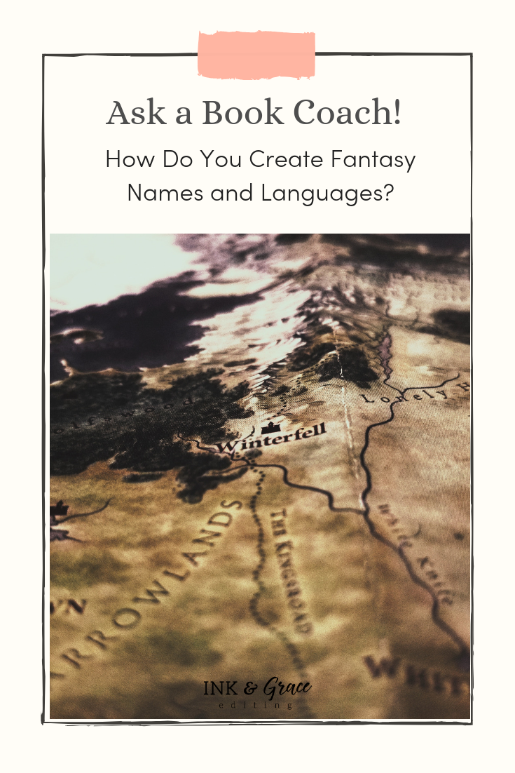 Ask a Book Coach! How Do You Create Fantasy Names and Languages?