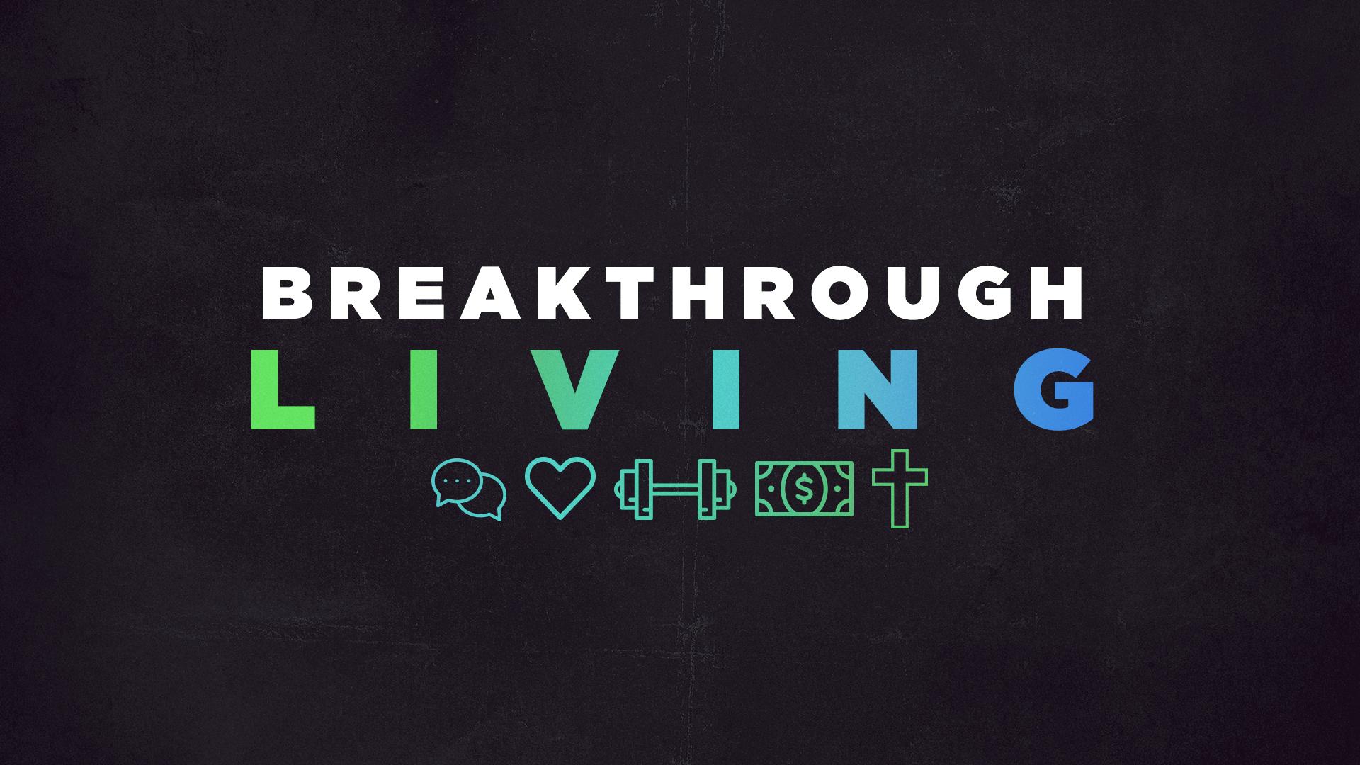 breakthroughliving.jpg