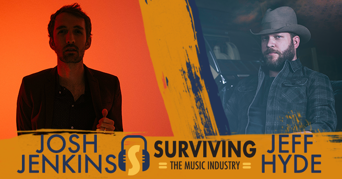 Episode 12: Jeff Hyde & Josh Jenkins - Songwriters