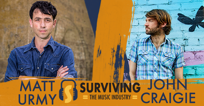 Episode 26: Matt Urmy & John Craigie - Artists and Entrepreneur