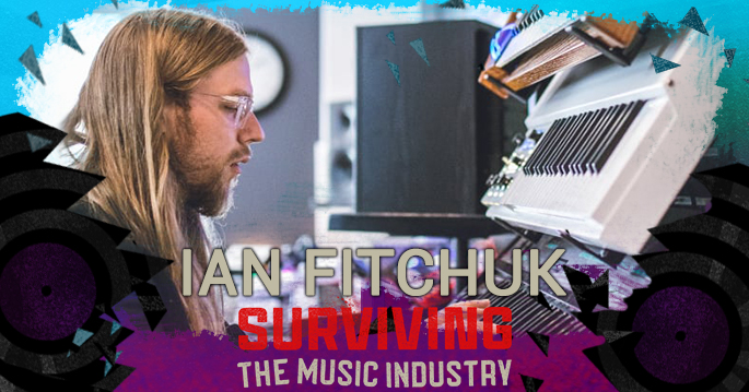 Episode 140: Ian Fitchuk - Songwriter, Producer, Instrumentalist