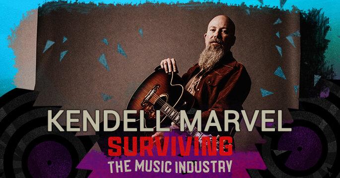 Episode 141: Kendell Marvel - Songwriter, Artist