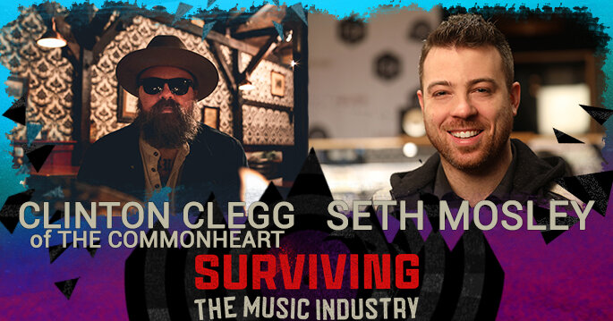 Episode 142: Seth Mosley and Clinton Clegg - Producer, songwriters, podcaster, artist