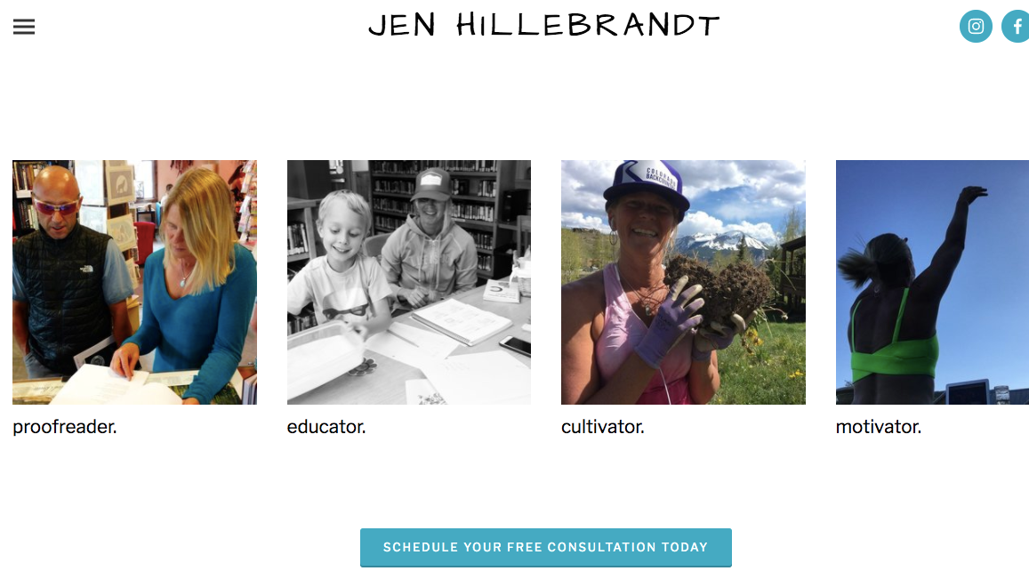 Jen Hillebrandt - Jen's website was such a fun collaboration! It was an interesting challenge to create a streamlined website that includes all of Jen's myriad services. Tailoring sites to reflect a client's vision and services is such an important aspect of web design. It was fun to work with Jen and help fulfill her vision!