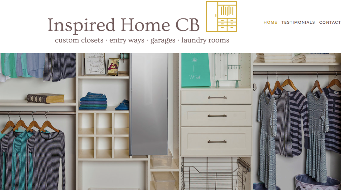 Inspired Home CB - A business that is all about beauty, simplicity, and creating space - Inspired Home CB brings custom closets and professional organizing services to Crested Butte and the surrounding areas. Take a peek at this one page website and stay tuned for more updates to come!