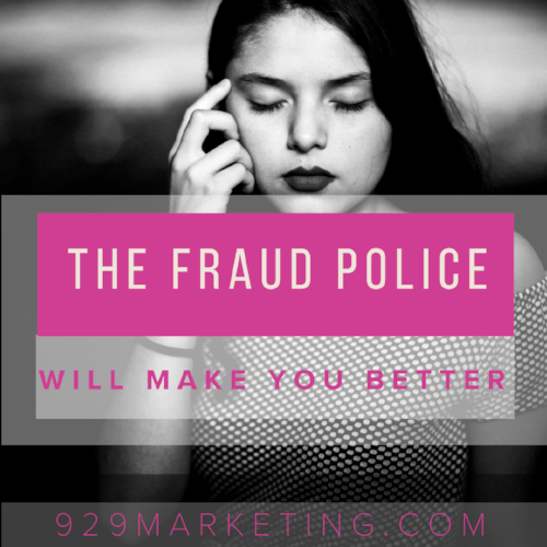 the fraud police will make you better