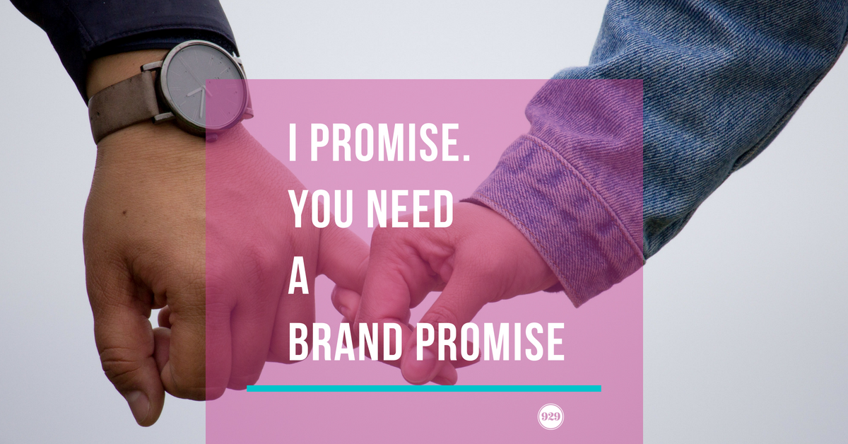 you need a brand promise