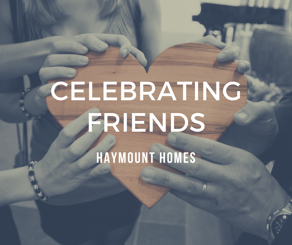 Celebrating Friends Haymount Homes