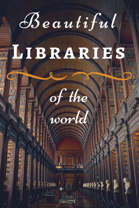 Read about the most amazing libraries of the world! Beautiful homes of books to ad to your bucket list. #libraries #books #bucketlist
