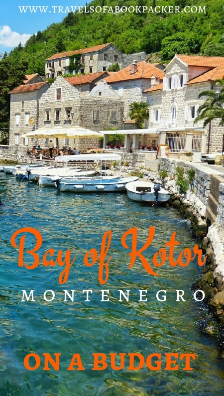Are you visiting the Bay of Kotor in Montenegro and don't want to break the bank? Read this for tips to explore the Bay of Kotor on a budget. #bayofkotor #kotor #montenegro #budget