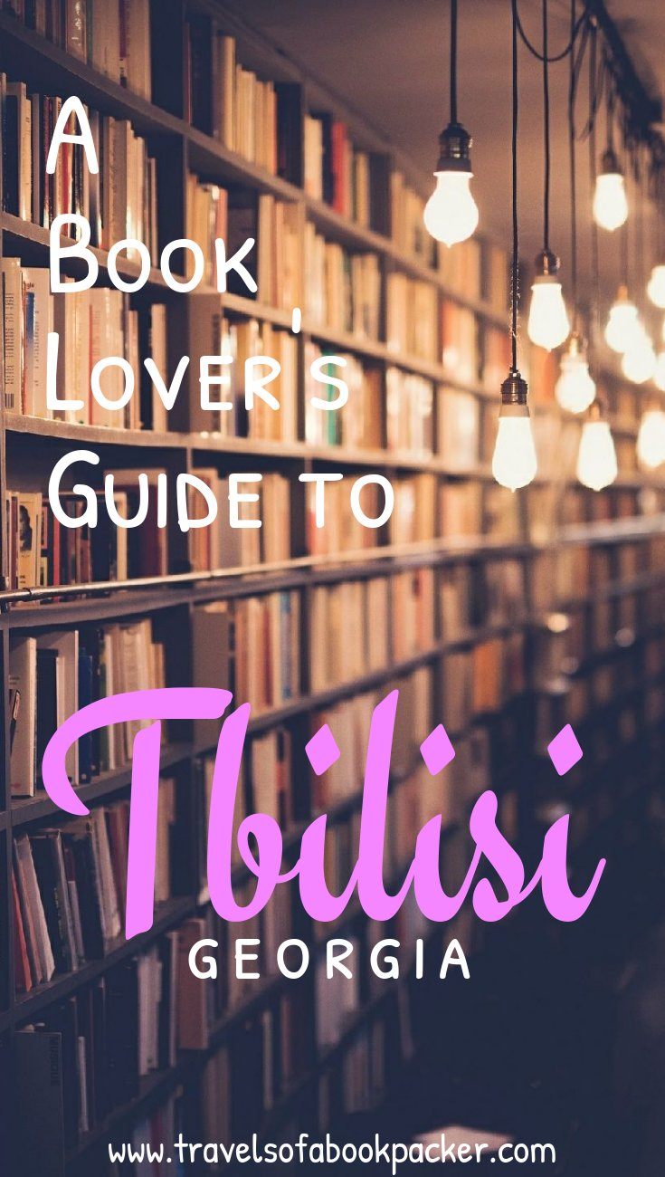 Love travel and books? You will love this article about book lover things to do in Tbilisi, Georgia's charming capital. Including bookshops, cute cafes, book-swaps and much more about books in Tbilisi! #tbilisi #georgia #books #cafes #bookshop #travel