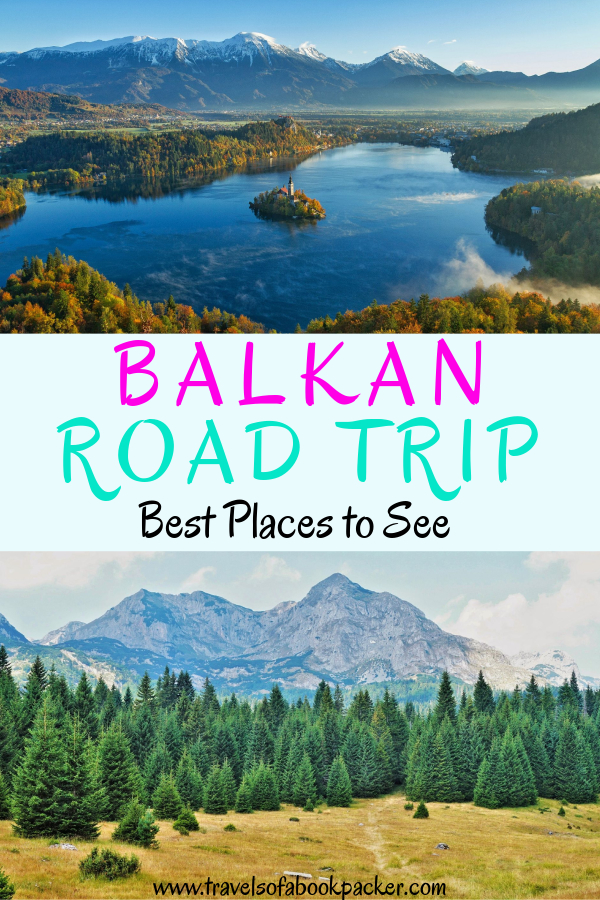 If you're heading on a Balkan road trip here are the perfect stops for your itinerary including recommend time in each. You'll find all the info here for seeing the best of the Balkans on your road trip. #balkan #roadtrip #easteurope #balkanroadtrip #slovenia #bestplacestoseeinthebalkan #bih #serbia #kosovo #travelbalkan