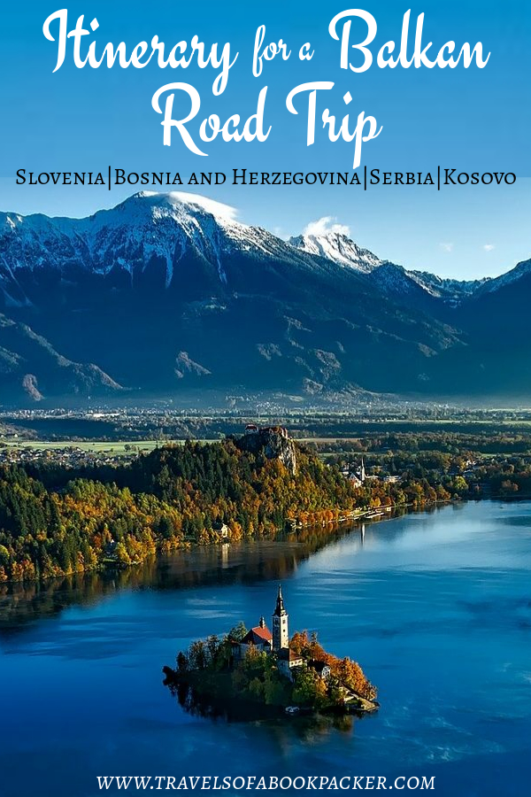Roadtrip fan? Here is the first part of our epic Road Trip around the Balkans! Read more for detailed information about places to stop in Slovenia, Bosnia and Herzegovina, Serbia and Kosovo. #balkans #roadtrip #slovenia #bosnia #serbia #kosovo #easteurope