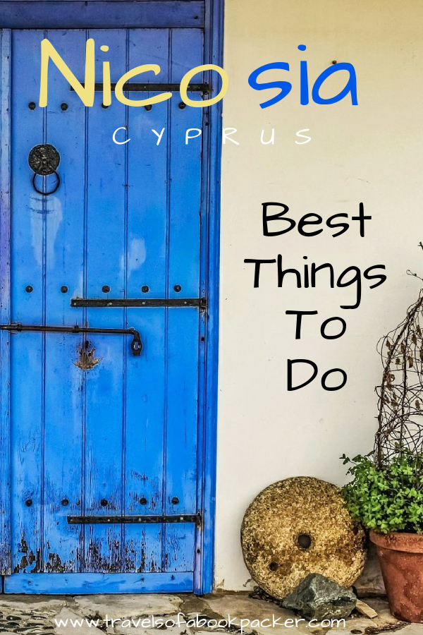 Planning a trip to Cyprus? Don't miss the divided capital Nicosia. Here you can read about things to do and see in north and south Nicosia. Things to do in Nicosia | things to see in Nicosia | discover divided Nicosia | things to do in south Nicosia | things to do in north Nicosia | things to do in Cyprus #nicosia #cyprus #northnicosia #southnicosia