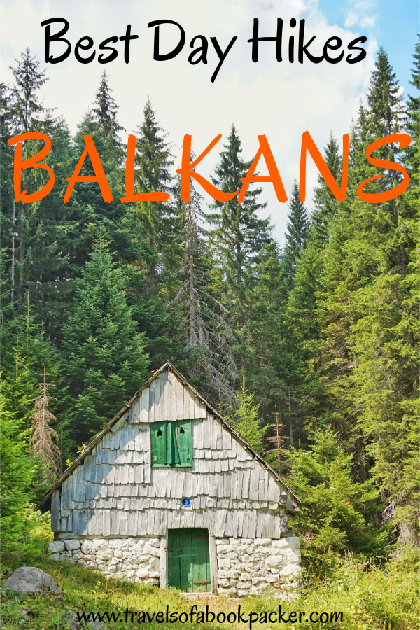 A collection of the most incredible day hikes in the Balkans! Information about how to get there, difficulty and what to expect on these amazing Balkan day hikes. Enjoy some time in the nature of the Balkans! #balkans #hiking #dayhikes #trekking #europe