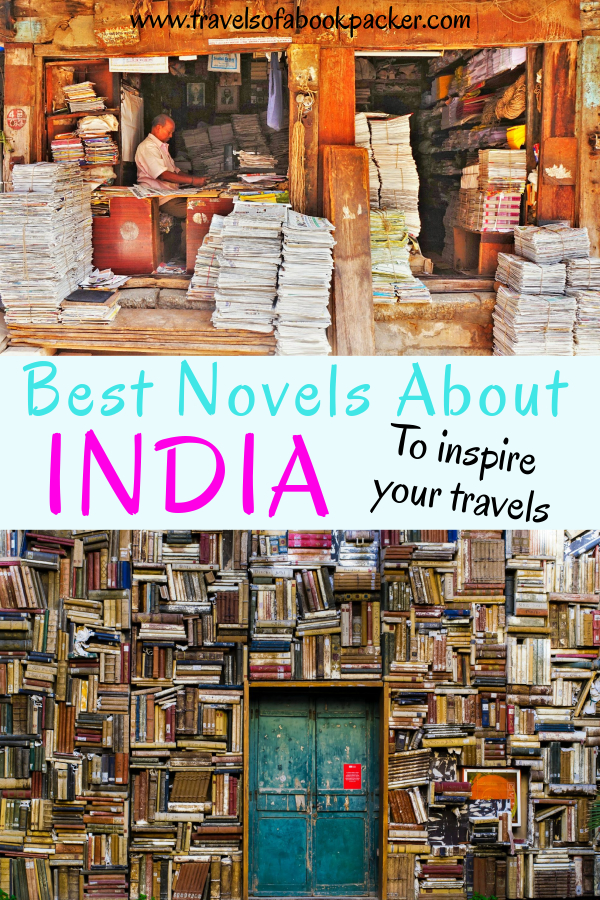 Planning a trip to India? Have a look at our extensive list of novels about India, India travel books and novels by Indian authors to inspire and inform your travel to India! #travel #India #books #reading #travelbooks #travelinspiration #travelindia