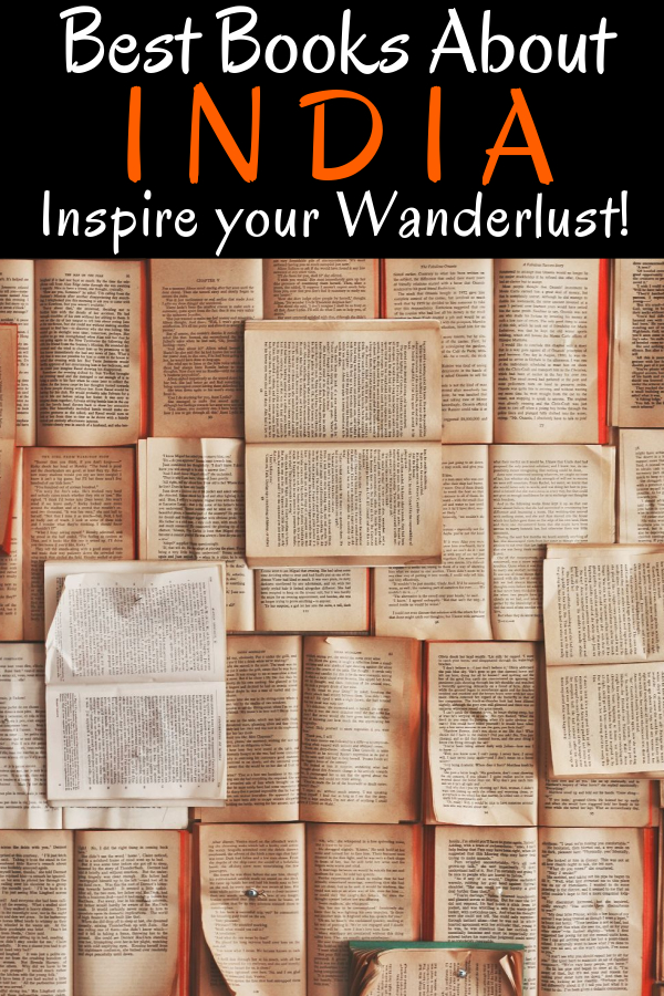 Do you love travelling and books? Perfect, this is for you! An extensive list of novels about India, India travel books and novels by Indian authors to inspire and inform your travel to India! #travel #India #books #reading #travelbooks #travelinspiration