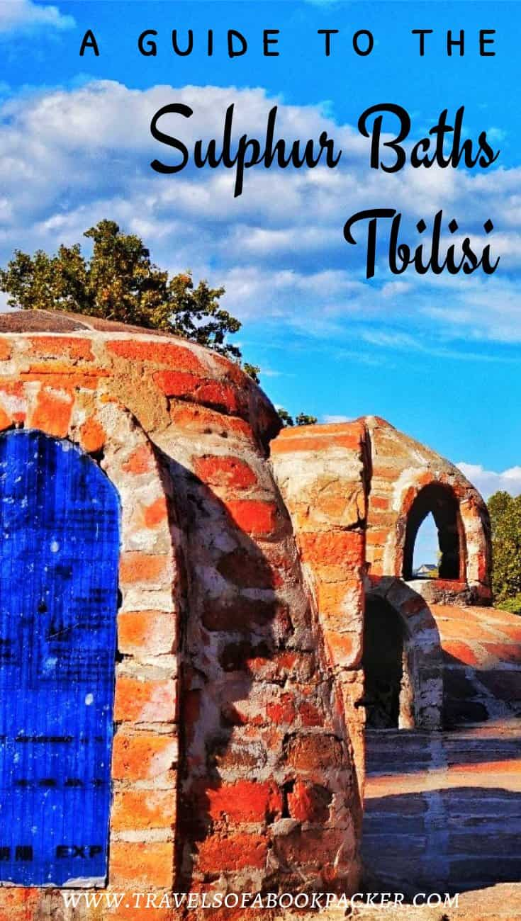 Visiting the sulphur baths in Tbilisi, Georgia. Full guide with all information about a visit to the sulphur baths. Tips and information for choosing the right bathhouse in Tbilisi, Georgia. #bathhouse #sulphurbath #tbilisi #georgia
