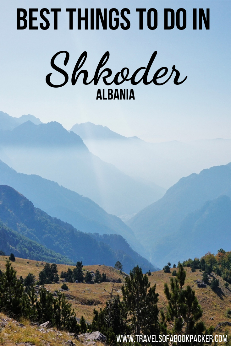 Exploring Albania!? Read this article for information about things to do in Shkoder the jewel in the north of Albania. #albania #shkoder #cityguide #europe #balkans #travel #traveltips #roadtrip #hiking #theth