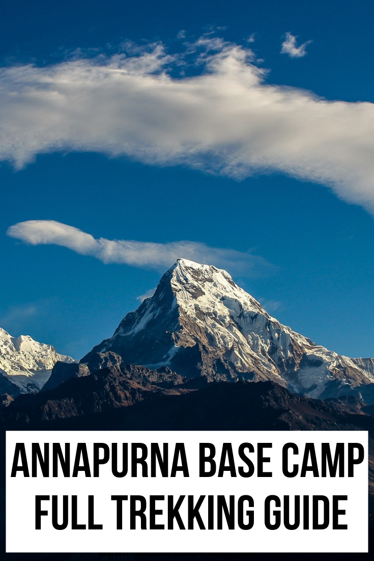 Planning a multi-day trek in Nepal? Everything you need to know to prepare for doing the Annapurna Base Camp trek independently. Information about permits, accommodation, trail, budget and transport to and from the trek. #annapurna #nepal #hiking #trekking #annapurnatrek #trek #annapurnabasecamptrek #multidayhike #travel #traveltips #outdoors #pokhara #kathmandu #activities #active #hikingtips #hikingtrails #nepaltravel #nepaltrekking #himalayas #peak #summit