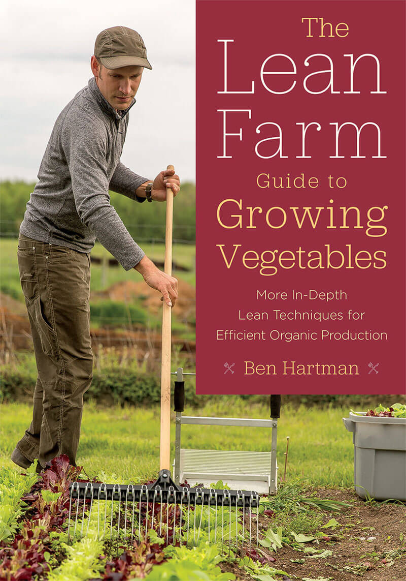 Chelsea Green Publishing: The Lean Farm Guide to Growing Vegetables