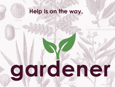 The gardener app is designed to connect gardeners and plant enthusiasts who are looking for help with their horticulture projects.