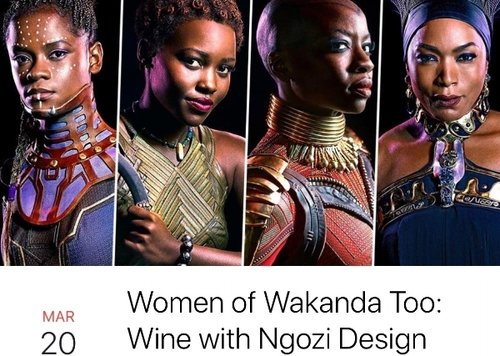 Women of Wakanda - Take Notes: A panel discussion series about Blank Panther, the movie featuring Jamila Davenport, Omisade Burney-Scott, Dare Coulter, Kenya Harris and Jade Brieanne. Moderated by Angel Dozier.
