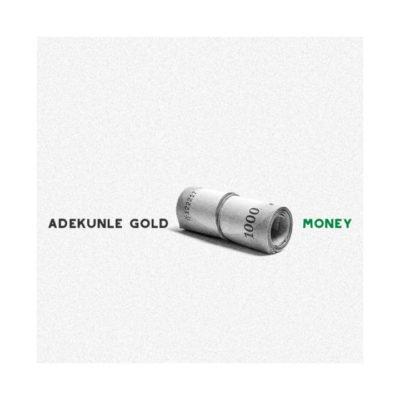 Adekunle-Gold-Money.jpg