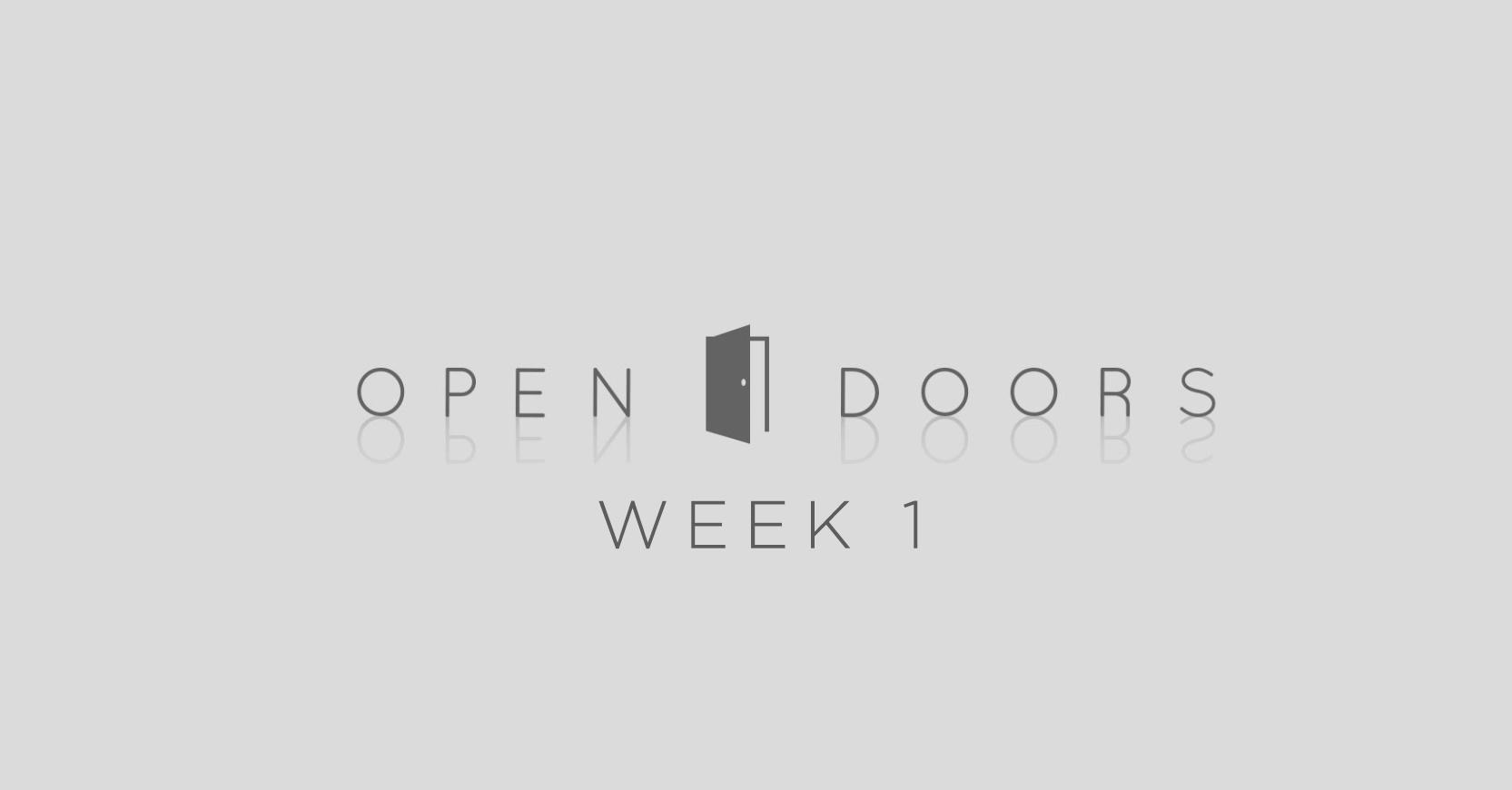 Open Doors_Week 1.jpg