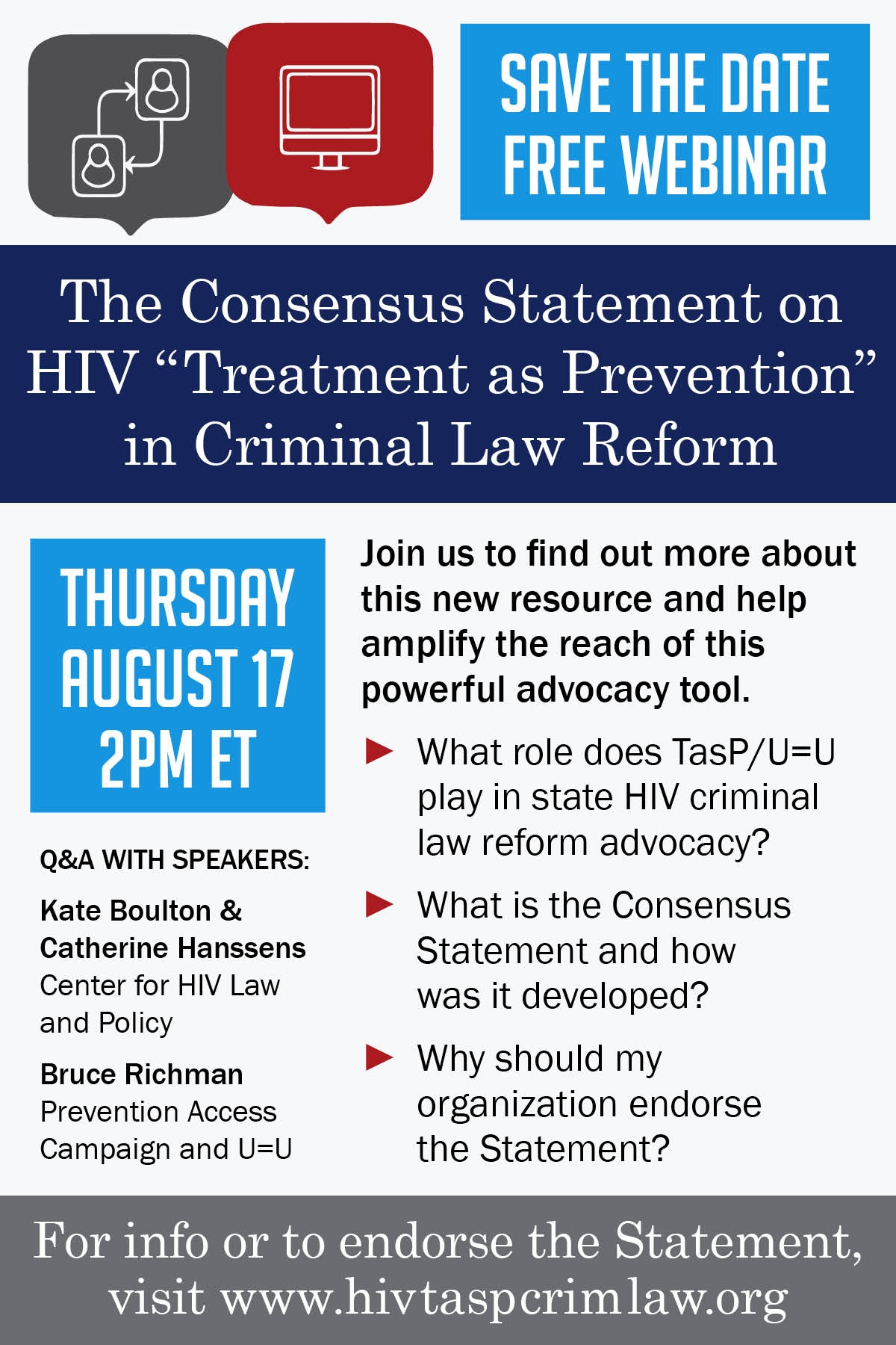 Watch now. - Thanks to all those that attended the webinar on the Consensus Statement on TasP in HIV Criminal Law Reform. Please watch and listen here:CLICK HERE FOR WEBINAR AUDIO + SLIDESCLICK HERE FOR WEBINAR AUDIO ONLY