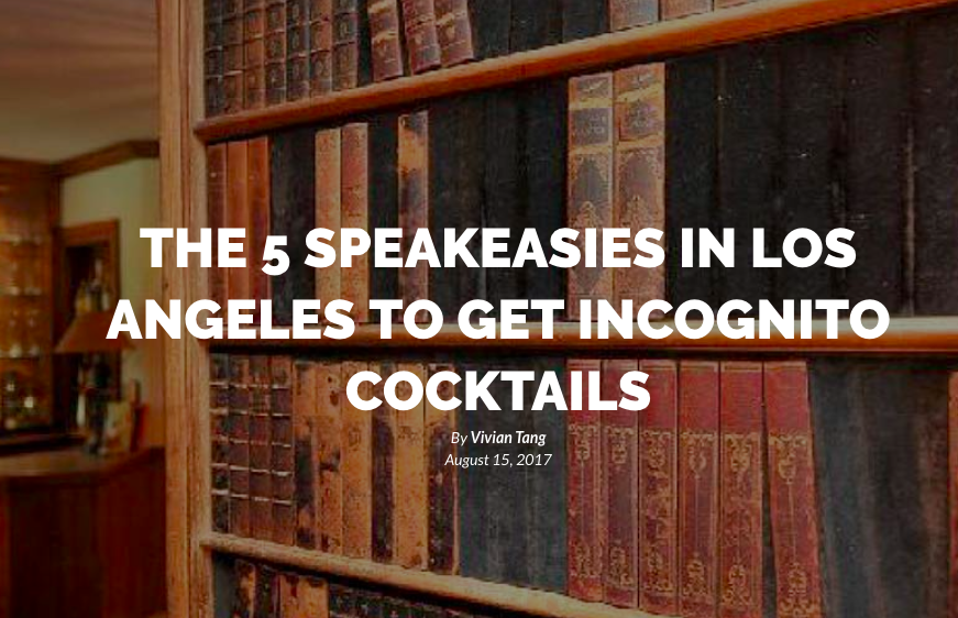 LOS ANGELES SPEAKEASIES YOU DON'T WANT TO MISS