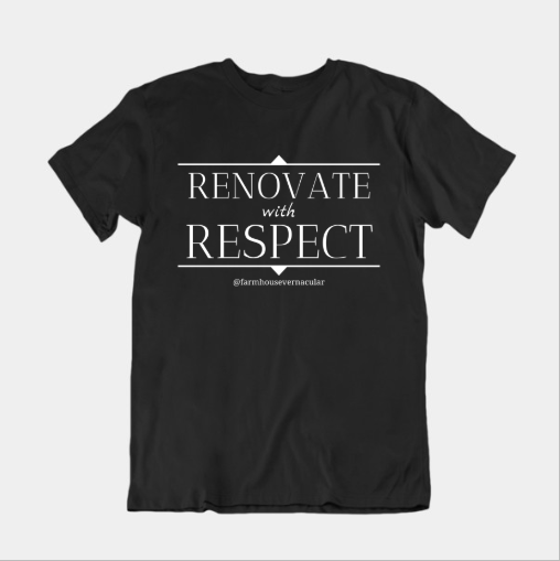 Renovate with Respect