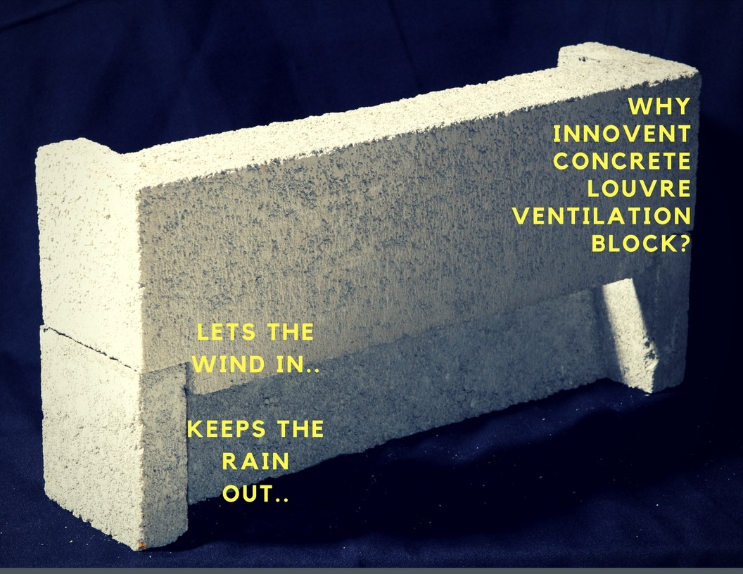 Why Innovent concrete louvre ventilation block?