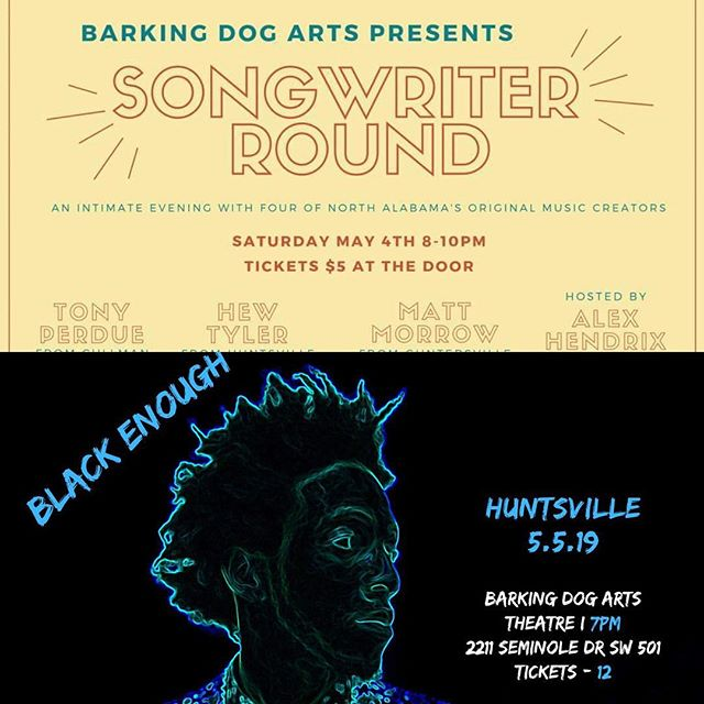 We've got two great events this weekend in the Barking Dog Arts theater!  On Saturday we have Songwriter Round at 8pm. Join Tony Perdue (@tonytmfp), Hew Tyler (@hewtyler), Matt Morrow (@poormatty), and Alex Hendrix (@alextrieslife) for an intimate evening with four of North Alabama's original music creators.  On Sunday in the theater we have Black Enough, a one-man Show by poet and educator Jahman Hill (@jahman_rondo). Hill takes us on a journey through song, dance, poetry, and humor while tackling topic of childhood, race, gender and more. . . . #barkingdogarts #huntsville #huntsvilleal #huntsvillealabama #northalabama #alabamamusic #huntsvillemusic #huntsvilleartist #huntsvilleart #lowemill #lowemillarts #lowemillartsandentertainment #songwriterround #songwritersround