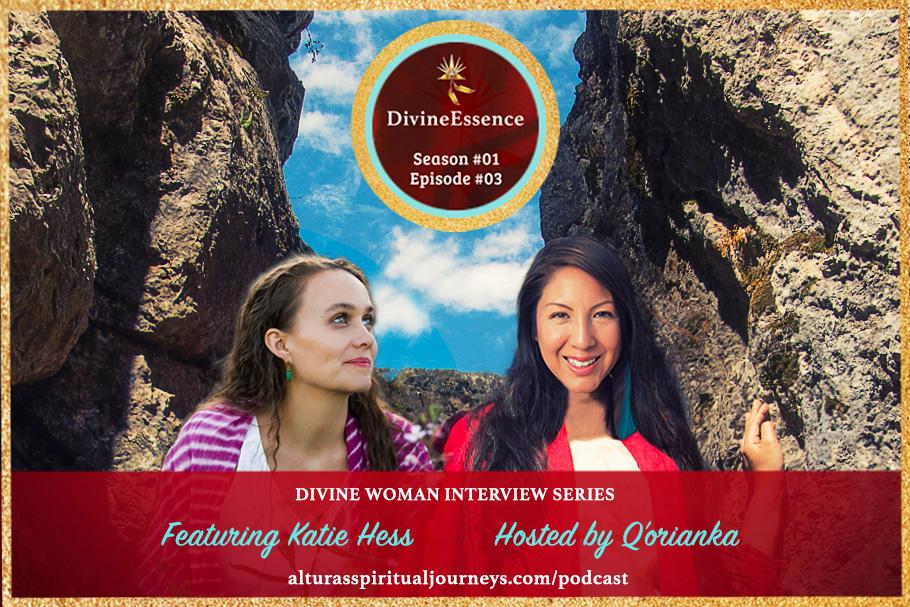 DivineEssence podcast featured guest Katie Hess.jpg